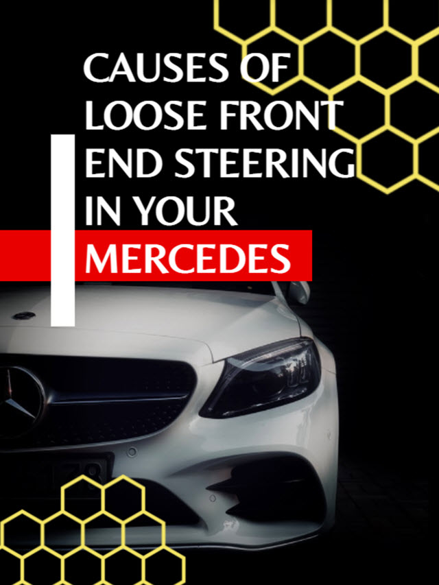 Mercedes Loose Front End Steering Story Cover